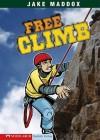Free Climb (Impact Books) - Jake Maddox, Sean Tiffany, Bob Temple