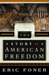 The Story of American Freedom - Eric Foner