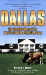 Dallas: The Complete Story of the World's Favorite Prime-Time Soap - Barbara A. Curran, David Jacobs, Victoria Principal