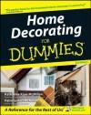 Home Decorating For Dummies - Katharine Kaye McMillan, Patricia Hart McMillan