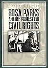 Rosa Parks And Her Protest For Civil Rights - Philip Steele
