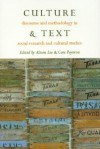 Culture & Text: Discourse and Methodology in Social Research and Cultural Studies - Alison Lee