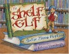 The Shelf Elf With Library Lessons - Jackie Mims Hopkins, Rebecca Thornburgh
