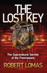 The Lost Key: The Supranatural Secrets of the Freemasons - Robert Lomas