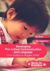 Developing Pre-School Communication and Language: Ages 0-5 [With CDROM] - Chris Dukes, Maggie Smith