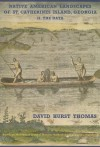 Native American Landscapes of St. Catherines Island, Georgia: II. The Data - David Hurst Thomas