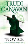 The Novice: The Black Magician Trilogy - Trudi Canavan