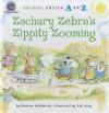 Zachary Zebra's Zippity Zooming - Barbara deRubertis
