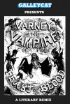 Varney the Vampire Remixed - Jason Boog, Peter Anderson, Red Haircrow, Josh Hlibichuk, Michelle Morris, Lana Cooper, Jaye Valentine
