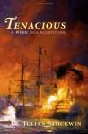 Tenacious - Julian Stockwin