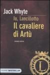 Il cavaliere di Artù - Jack Whyte