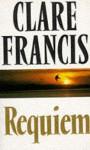 Requiem - Clare Francis