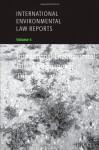 International Environmental Law Reports: Volume 5, International Environmental Law in International Tribunals - Karen Lee