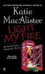 Light My Fire: An Aisling Grey, Guardian, Novel - Katie MacAlister