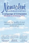 Nonviolent Communication: A Language of Compassion - Marshall B. Rosenberg, Maylin H. Fisher