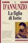 La figlia di Iorio - Gabriele D'Annunzio