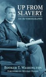 Up from Slavery: An Autobiography - Booker T. Washington, Mychal Massie