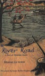 The River Road: A Story of Abraham Lincoln - Meridel Le Sueur, Susan Kiefer Hughes