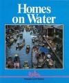 Homes on Water - Alan James