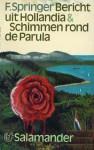 Bericht uit Hollandia & Schimmen rond de Parula - F. Springer