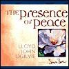 The Presence of Peace - Lloyd John Ogilvie, Simon Bull