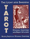The Light and Shadow Tarot - Brian Williams