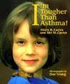 I'm Tougher Than Asthma! (Concept Books (Albert Whitman)) - Alden R. Carter, Siri M. Carter, Dan Young