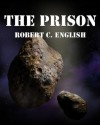 The Prison - Robert English
