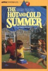 Hot and Cold Summer - Johanna Hurwitz, Gail Owens