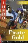 Pirate Gold - Steve Barlow, Steve Skidmore, Sonia Leong