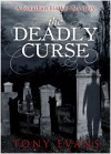 The Deadly Curse (A Jonathan Harker Mystery) - Tony Evans