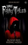 Blood Red Riding Hood - Kevin Richey