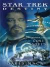 Lost Souls (Star Trek: Destiny #3) - David Mack