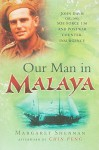Our Man in Malaya - Margaret Sheenan, Chin Peng