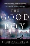 The Good Boy (Audio) - Theresa Schwegel, Luke Daniels