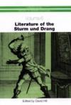 Literature of the Sturm Und Drang - David Hill