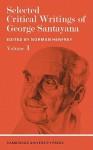 Selected Critical Writings of George Santayana: Volume 1 - Norman Henfrey, George Santayana, Santayana