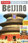 Insight City Guide Beijing - Insight Guides, Brian Bell