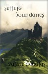 Setting Boundaries - Valerie Douglas