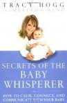 Secrets of the Baby Whisperer - Tracy Hogg, Melinda Blau