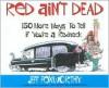Red Ain't Dead - Jeff Foxworthy