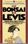 From Bonsai to Levi's: When West Meets East - George Fields