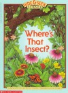 Where's That Insect (A Hide & Seek Science, No 1) - Barbara Brenner, Bernice Chardiet
