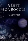 A Gift for Boggle - P.J. Schnyder