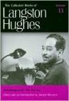Autobiography: The Big Sea - Langston Hughes, Joseph McLaren