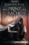 Der Prinz der Rache - Torsten Fink