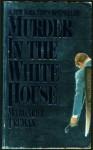 Murder In The White House: A Novel - Margaret Truman