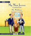 My Man Jeeves - P.G. Wodehouse, Martin Jarvis