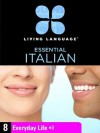 Essential Italian, Lesson 8: Everyday Life - Living Language