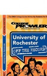 University of Rochester (College Prowler Guide) - Kerri Linden, College Prowler, Adam Burns, Jon Skindzier, Matt Hamman